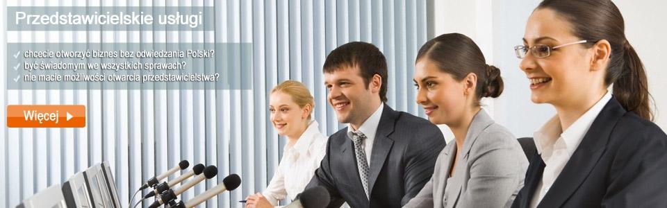 Przedstawicielskie usługi przy otwieraniu biznesu w Polsce